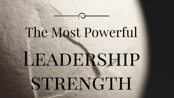 The Most Powerful Leadership Strength.png