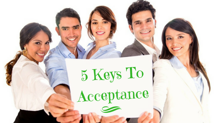 5 Rules To Foster Acceptance