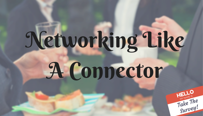 Networking Like A Connector