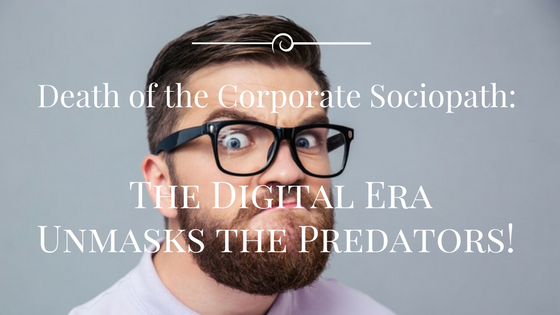 Death Of the Corporate Sociopath