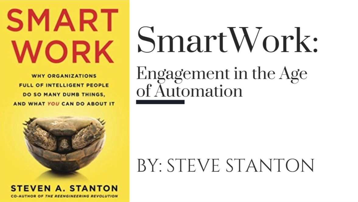 SmartWork: Engagement in the Age of Automation